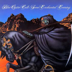 "Blue Öyster Cult: ""Some Enchanted Evening"""