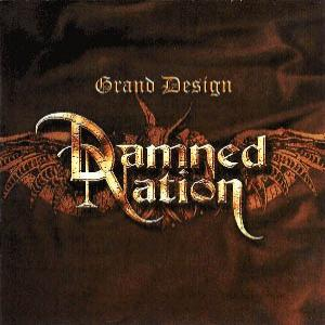"DAMNED NATION: ""Grand Design"""
