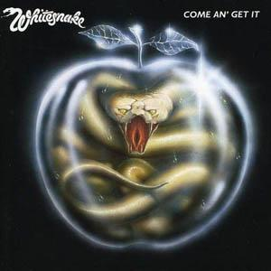 "WHITESNAKE: ""Come an' Get It"""