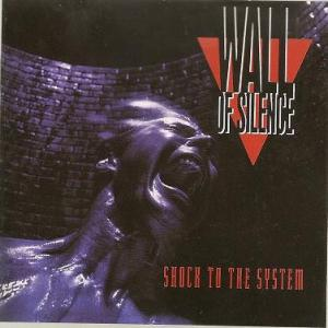 "Wall Of Silence: ""Shock to the System"""