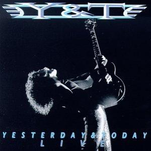 "Y&T: ""Yesterday and Today Live"""