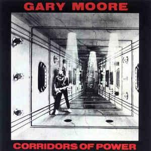 "Gary Moore: ""Corridors of Power"""