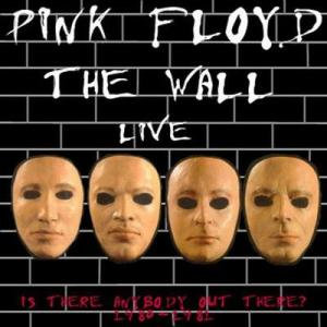 "Pink Floyd: ""Is There Anybody Out There?"" (The Wall Live)"